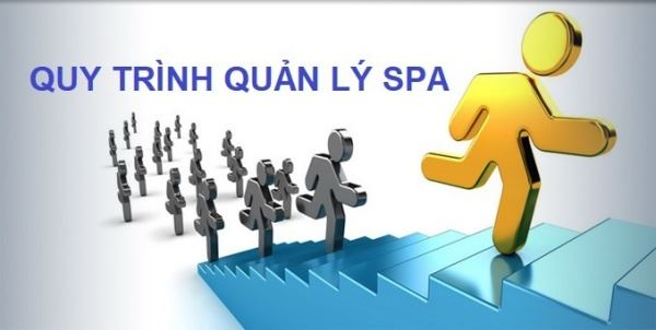 Quy trình spa – Chìa khóa thành công trong kinh doanh spa